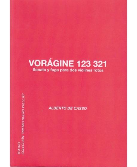 Vorágine 123 321 Sonata y fuga para dos violines rotos
