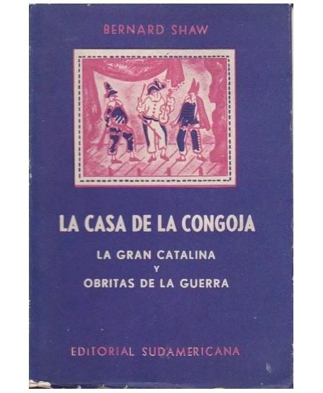 La casa de la congoja/ La gran Catalina/ Obritas de la guerra