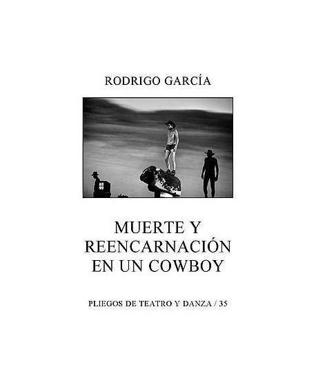 Muerte y reencarnación en un cowboy