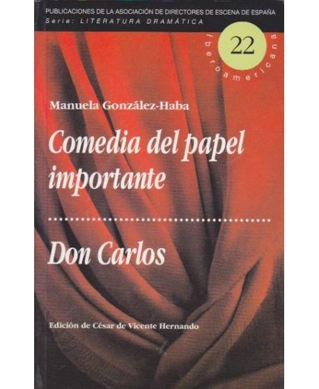 Comedia del papel importante / Don Carlos