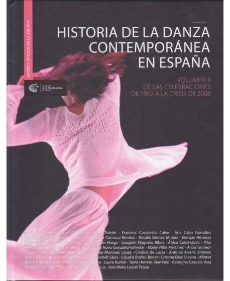 Historia de la danza contemporánea en España. Volumen II