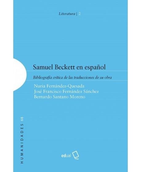 Samuel Beckett en español. Bibliografía crítica de las traducciones de su obra