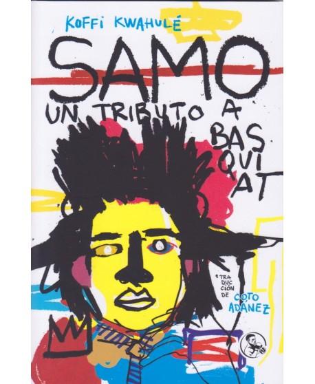 SAMO. Un tributo a Basquiat