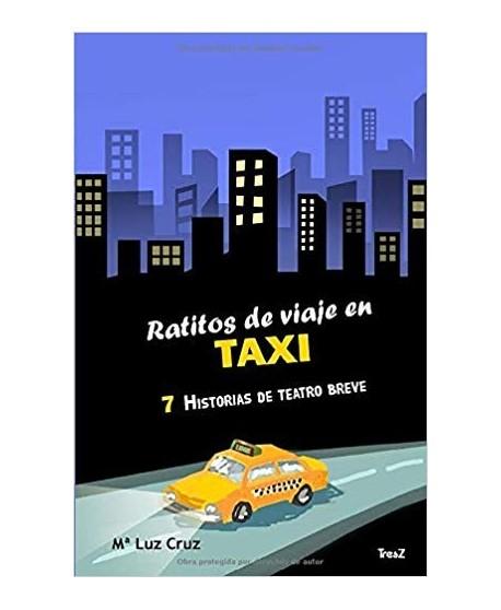 Ratitos de viaje en TAXI. 7 historias de teatro breve
