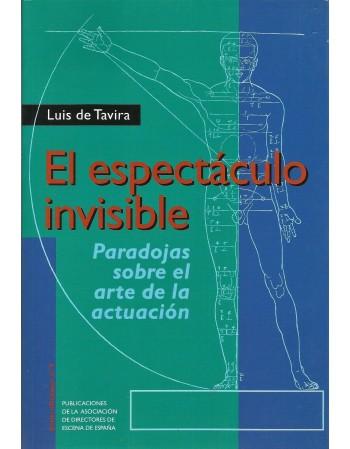 El espectáculo invisible....