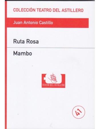 Ruta Rosa/ Mambo