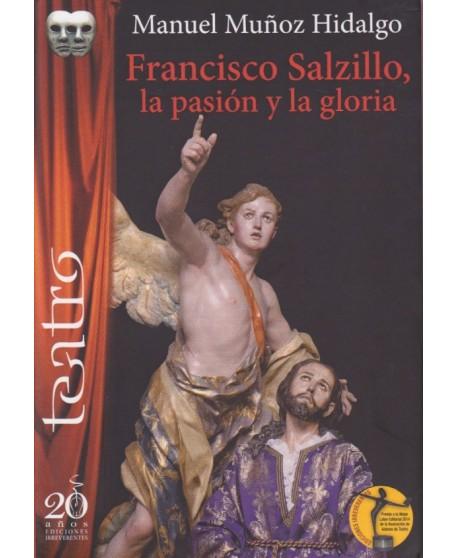 Francisco Salzillo, la pasión y la gloria