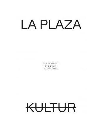 La plaza/ Kultur
