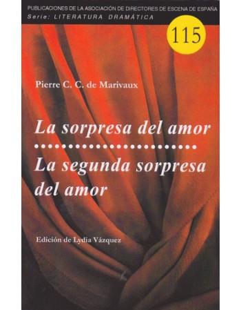 La sorpresa del amor/ La...