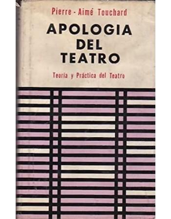 Apología del Teatro. Teoría...