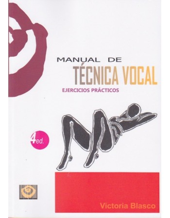 Manual de técnica vocal....