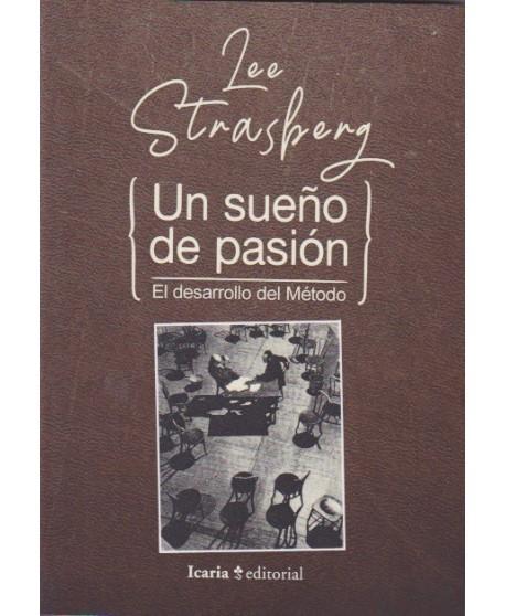 Un sueño de pasión. El desarrollo del método