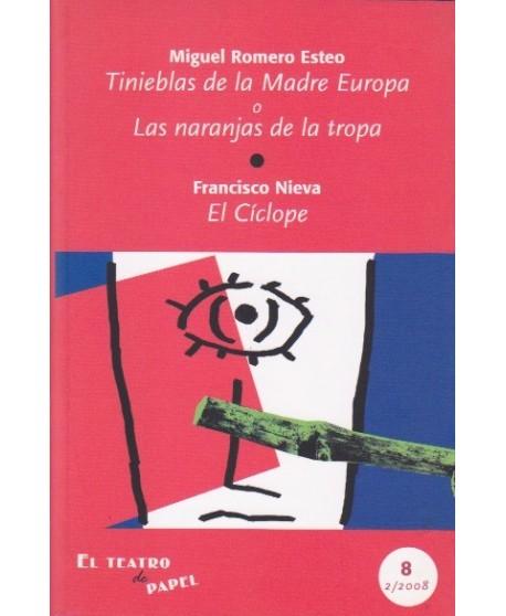 Tinieblas de la Madre Europa... / El Cíclope