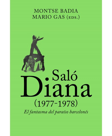 Saló Diana (1977-1978). El fantasma del paraíso