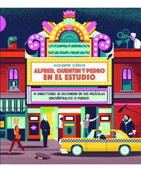 Alfred, Quentin y Pedro en el estudio. 14 directores se esconden en sus películas