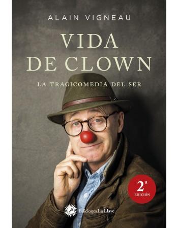 Vida de clown. La...