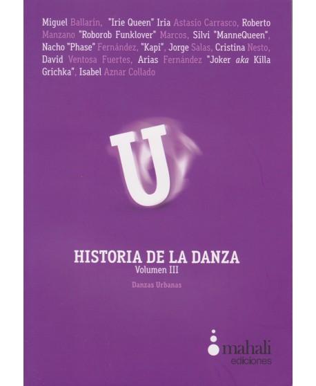 Historia de la danza. Danzas urbanas. Vol III