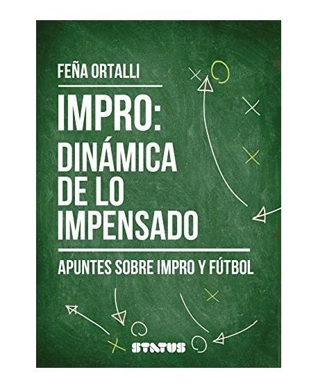 Impro: dinámica de lo impensado. Apuntes sobre impro y fútbol