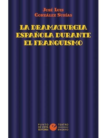 La dramaturgia española...