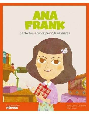 Ana Frank. La chica que...