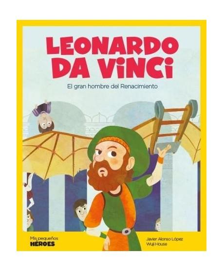 Leonardo Da Vinci. El gran hombre del Renacimiento