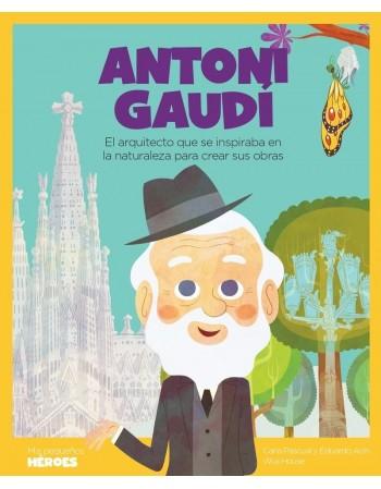 Antoni Gaudí. El arquitecto...