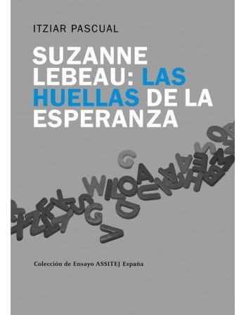 Suzanne Lebeau: Las huellas...