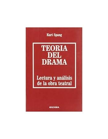 Teoría del drama. Lectura y...