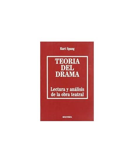 Teoría del drama. Lectura y análisis de la obra teatral