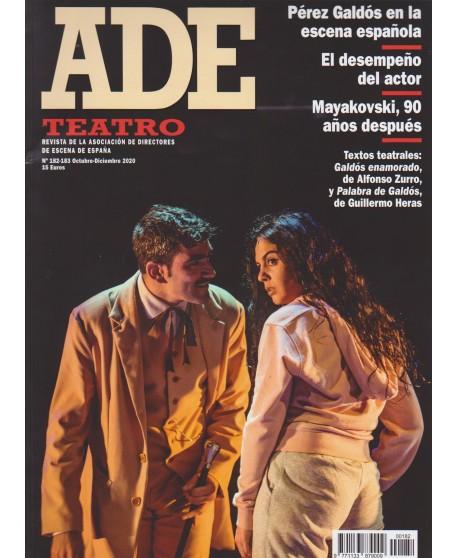 Revista Ade 182-183 Oct- Dic 2020. Texto teatral: Galdós enamorado (A. Zurro) Palabra de Galdós (G. Heras)