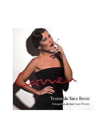 Carmen. Textos de Sara Baras