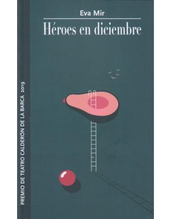 Héroes en diciembre