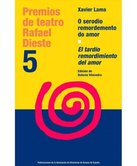 El tardío remordimiento del amor / O serodio remordemento do amor. Edición bilingüe galego- castellano