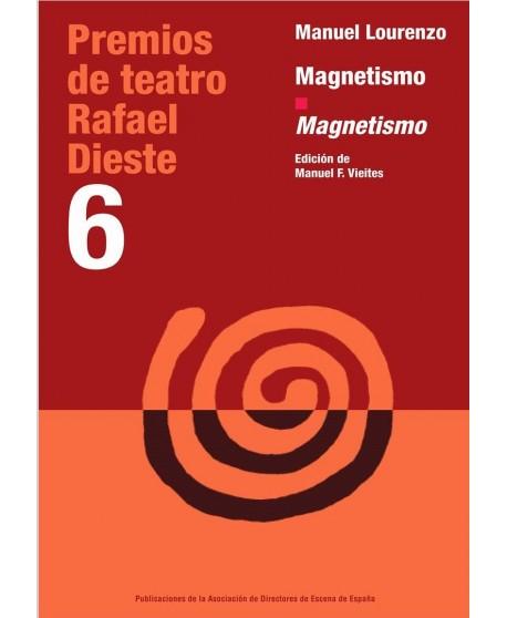 Magnetismo. Edición bilingüe galego-castellano