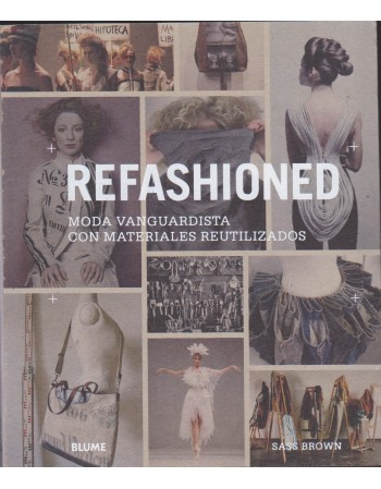 Refashioned, moda...