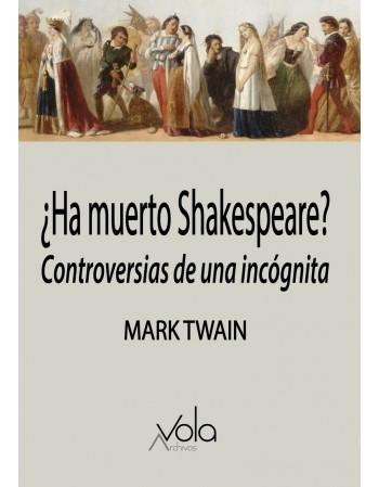 ¿Ha muerto Shakespeare?...