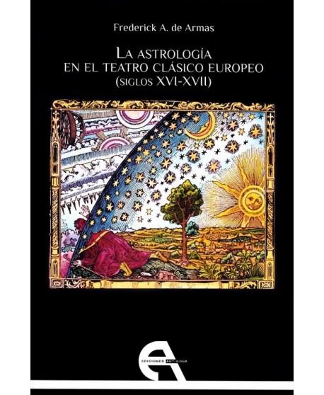 La astrología en el teatro clásico europeo (siglos XVI-XVII)