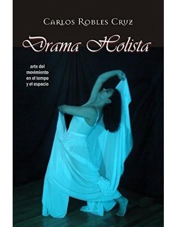 Drama Holista (Arte del...
