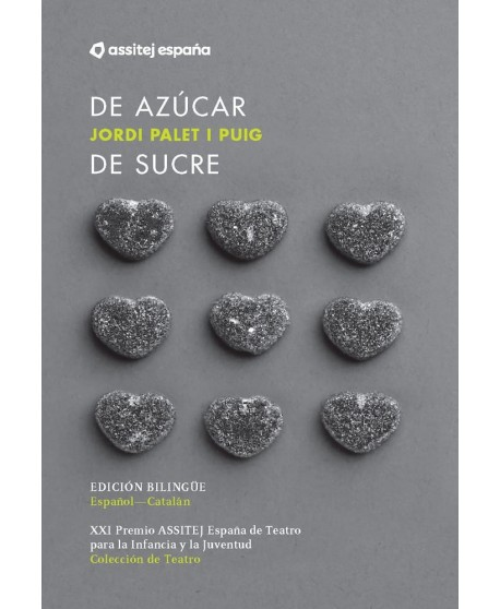 De azúcar / De sucre (Ed. bilingüe Español-Catalán)