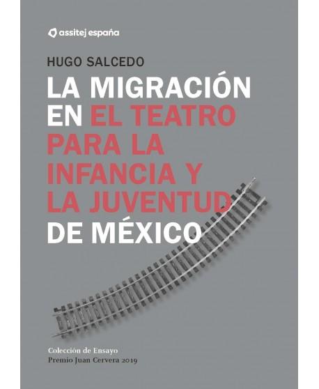 La migración en el teatro para la infancia y la juventud de México