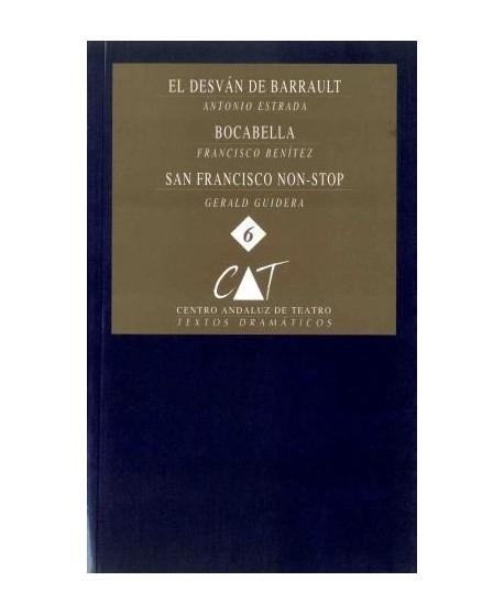 El desván de Barrault/ Bocabella y San Francisco non-stop