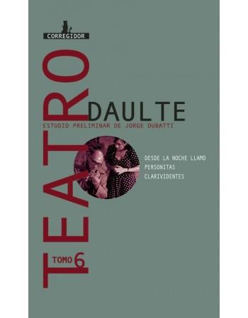 Teatro. Tomo 6. Daulte