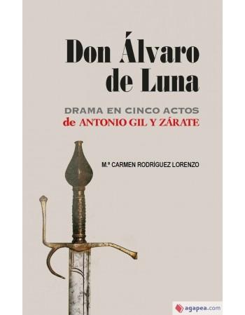 Don Álvaro de Luna. Drama...