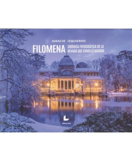 Filomena. Crónica fotográfica de la nevada que congeló Madrid