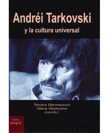 Andréi Tarkovski y la cultura universal