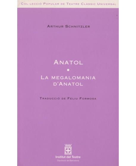 Anatol/ La megalomania d´anatol