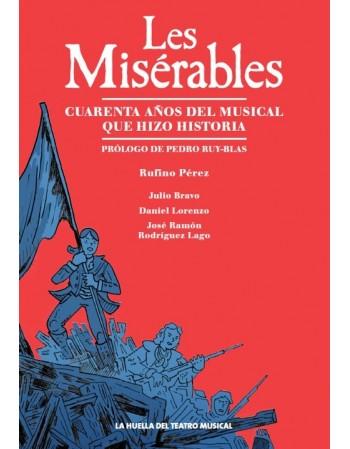 Les Misérables. Cuarenta...