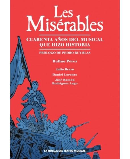 Les Misérables. Cuarenta años del musical que hizo historia