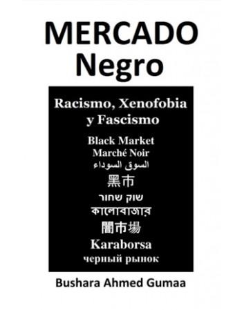 Mercado Negro. Racismo,...
