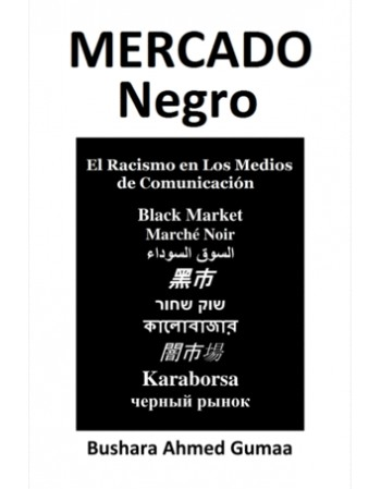 Mercado Negro. El racismo...